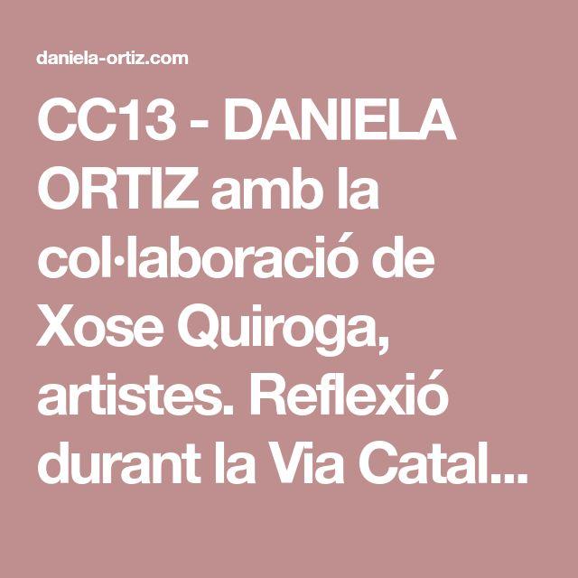 CC13 - DANIELA ORTIZ amb la col·laboració de Xose Quiroga, artistes. Reflexió durant la Via Catalana'2013 sobre l'esclavisme, Prim, Colom...