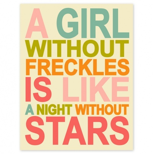 A Girl Without Freckles......