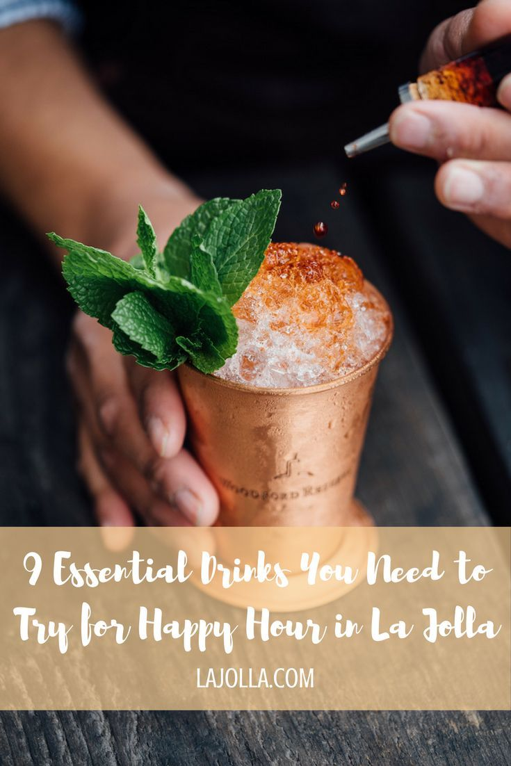 9 Essential Drinks You Need To Try For Happy Hour In La Jolla