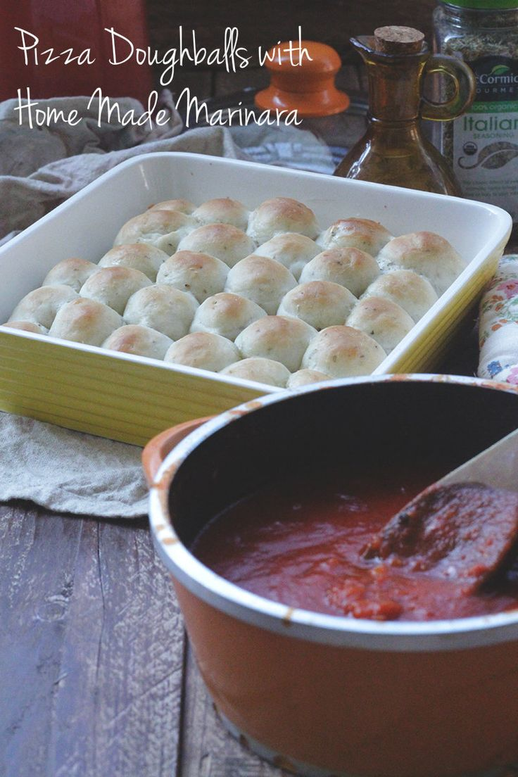 Pizza Doughballs with Home made Marinara