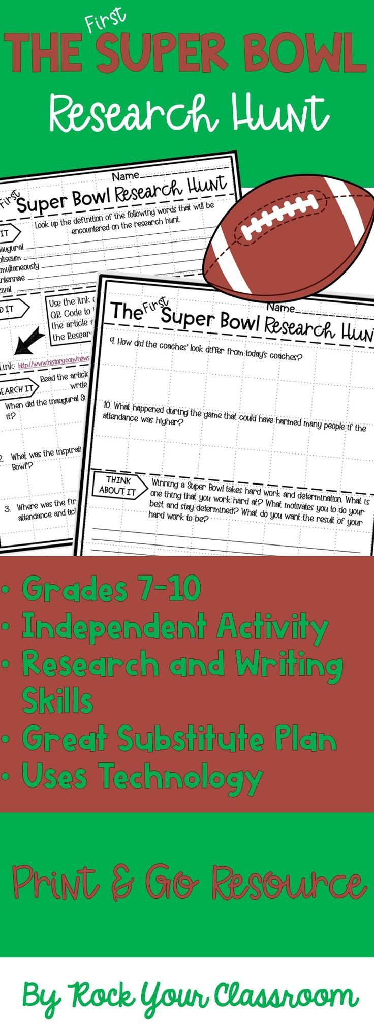 Super Bowl Football Reading, Writing, Research Activity. This engaging research scavenger hunt includes vocabulary work, a non-fiction reading passage, and a writing prompt. Students will define vocabulary words on the topic, read a non-fiction article online, answer text-dependent questions, and write a response to a topic.