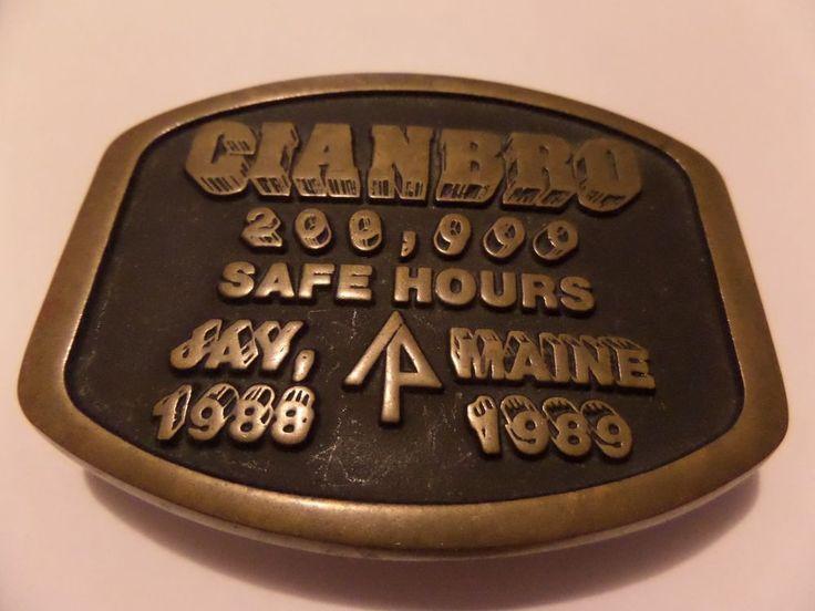 VINTAGE BRASS HAND MADE CIANBRO BELT BUCKLE 200,000 SAFE HOURS JAY MAINE