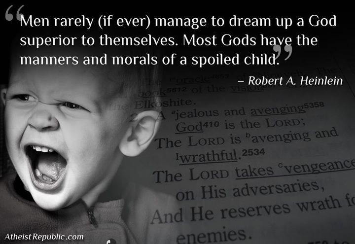 Most Gods Have the Manners of a Spoiled Child