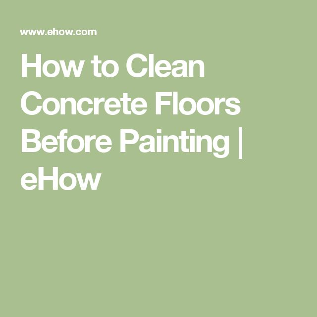 25 best ideas about cleaning concrete floors on pinterest for How to clean paint off concrete