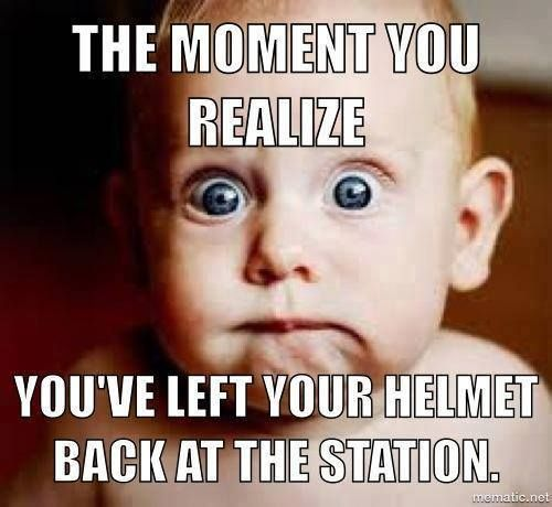 Firefighters, do you know where your helmet is? Anyone ever done this one or made fun of the guy that has?