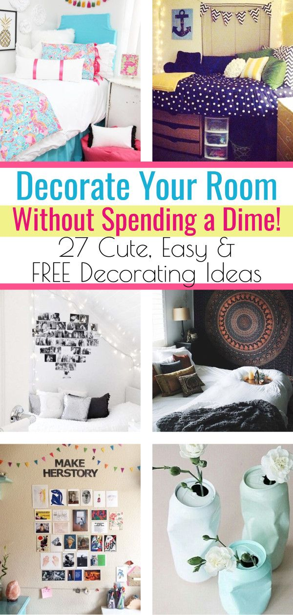 How To Decorate Your Room Without Buying Anything Decorating Tips Tricks Girls Room Diy Decorate Your Room Dorm Room Diy