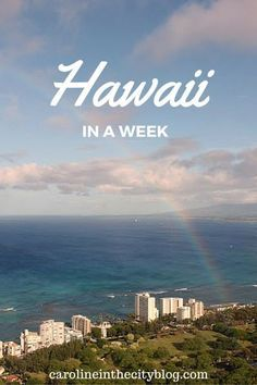 How to Spend a Week in Hawaii, a detailed itinerary of the best things to do in Oahu, Big Island and Kauai. via http://carolineinthecityblog.com