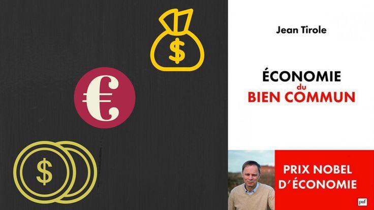 Économie du bien commun | Jean Tirole