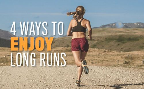 Have more fun on your long run!