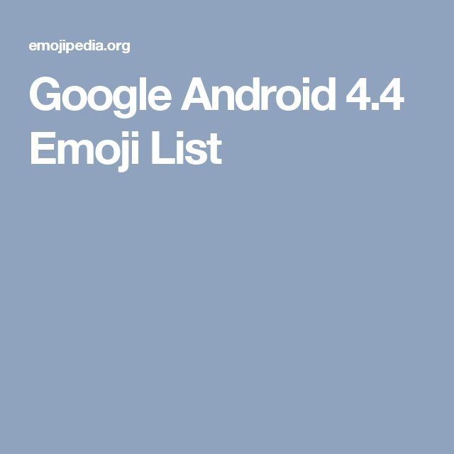 Google Android 4.4 Emoji List