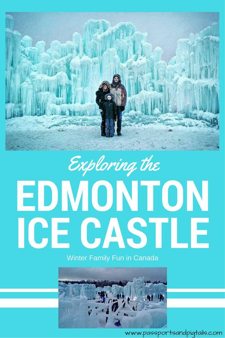 Visiting the Ice Castle in Edmonton, Alberta
