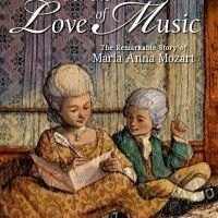 For the Love of Music : The Remarkable Story of Maria Ann Mozart reviewed by Stacking Books.