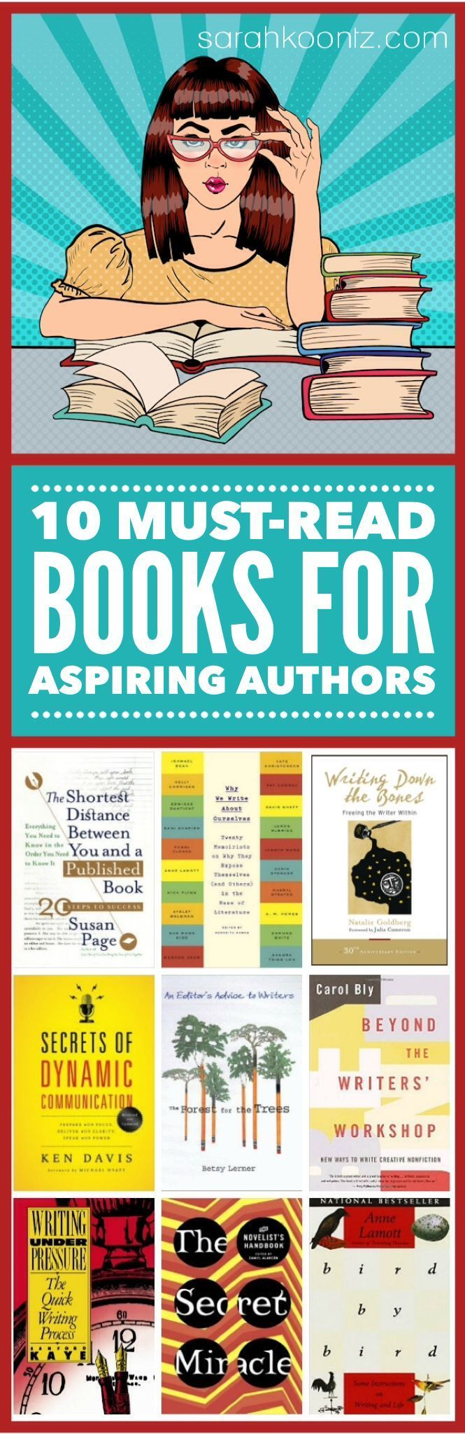 "Here are the 10 books that I believe every aspiring author should read before they start their manuscript (or at least, before they submit their manuscript). These books helped calm the storm of insecurity that once raged inside my soul. They showed me that there is no ""right"" way to write a book, or land a publishing deal, or build a platform. They gave me practical advice on how to improve my writing skills and prepared my heart to open my manuscript and try again."