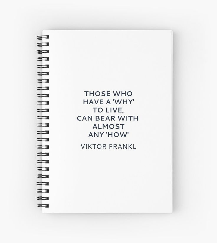 'Viktor Frankl Quote – Those who have a 'why' to live, can bear with almost any 'how' ' Spiral Notebook by IdeasForArtists