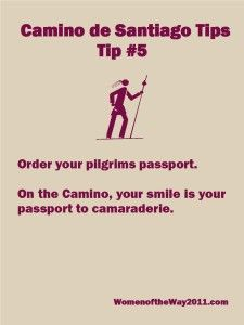 Camino Tips 5 - Order you pilgrims passport.    Thank you Mary Lopez for setting me up!
