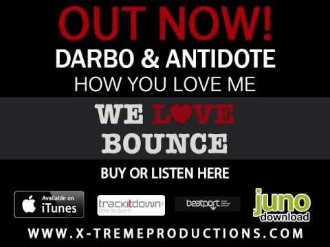 How You Love Me - Darbo & Antidote