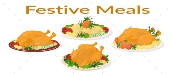 Festive Meals Set by Alexokokok Set of Delicious Festive Food on Plates, Holiday Christmas Roasted Turkeys and Fried Potatoes, Isolated on White BackgroundVector