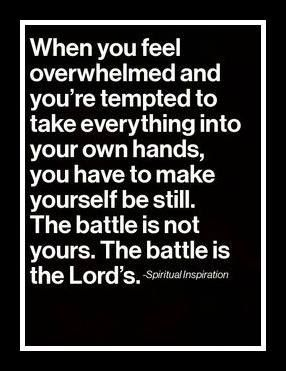 Amen...  Learning to be still is my hardest challenge thus far..  God wants to show up and show out so i can praise Him but i get too  scared to wait..  Lord, help me to be still!