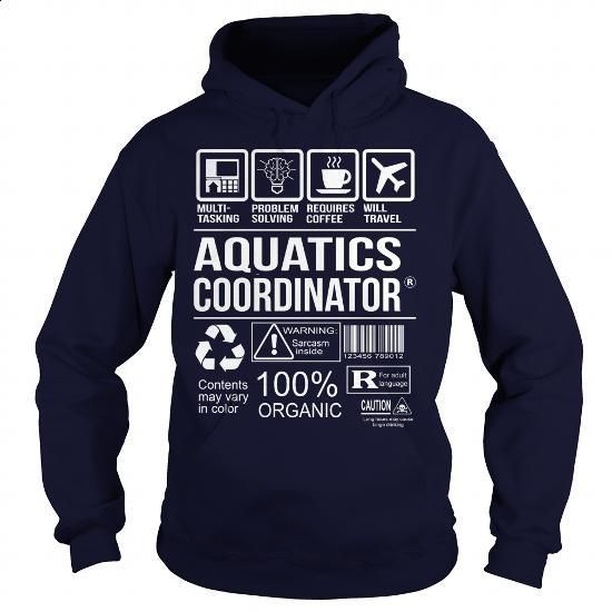 Awesome Tee For Aquatics Coordinator #clothing #T-Shirts. GET YOURS => https://www.sunfrog.com/LifeStyle/Awesome-Tee-For-Aquatics-Coordinator-Navy-Blue-Hoodie.html?60505