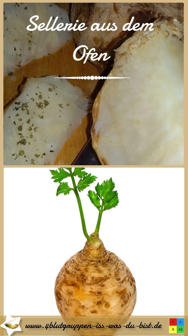 Sellerie aus dem Ofen als Vorspeise und Beilage. Rezepte nach Blutgruppe. Blutgruppen Ernährung und Diät nach Dr. P. D'Adamo. Ernährungsberatung Aschaffenburg.