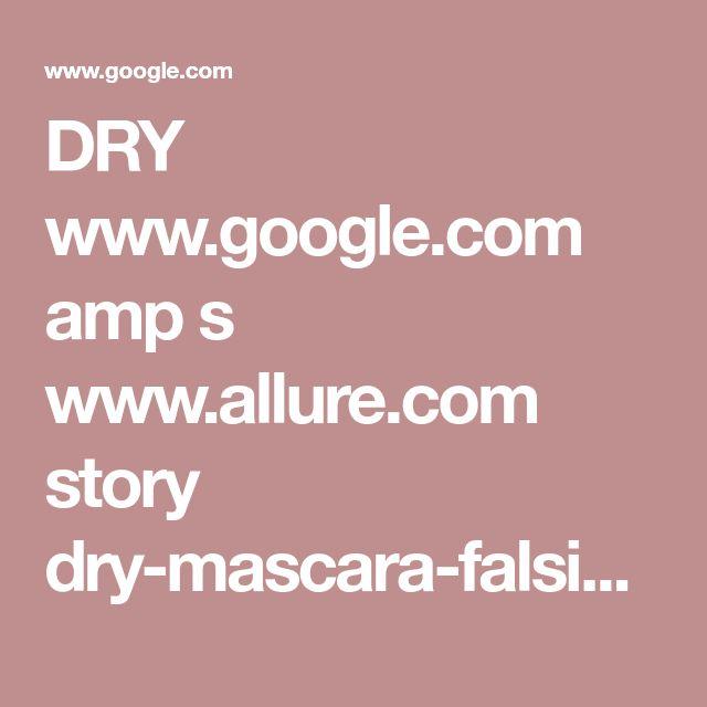 DRY www.google.com amp s www.allure.com story dry-mascara-falsies-trick amp