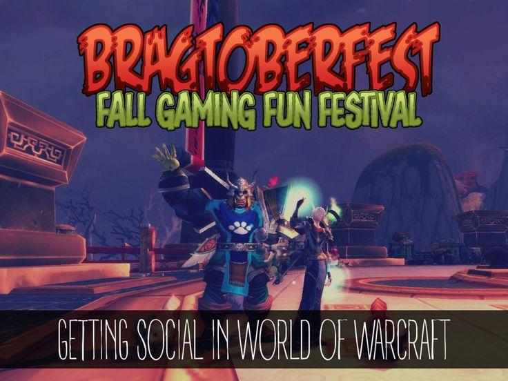 #Bragtoberfest: Getting Social in World of Warcraft -  http://www.mamaneedsmana.com/2014/10/07/bragtoberfest-social-world-warcraft/