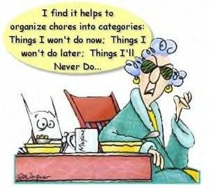 maxine: Thoughts, Quotes, Organizations, Maxine Cartoon, Friday Funny, Chore Lists, Funny Stuff, Smile, True Stories