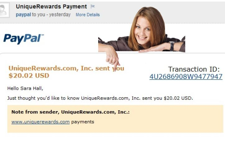 I like to call the Unique Rewards opportunity my own online piggyback! you start out small and build a nice BIG nest-egg just by clicking their advertisers ads or you can do any offer that will pay a much higher payout! this is an easy and fast way to earn some extra money! Sam Bateman Muskegon, MI