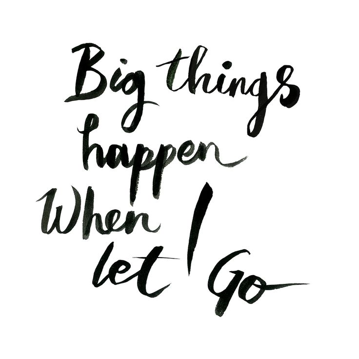Big things happen when I let go. www.oddmolly.com