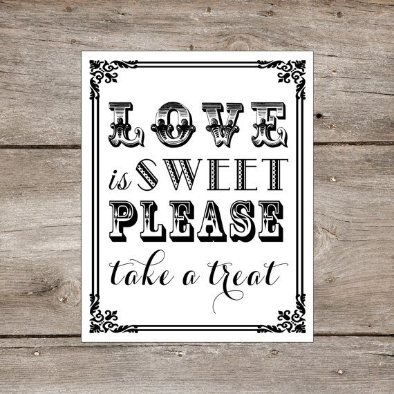 love is sweet please take a treat 8 x 10 printed wedding table sign