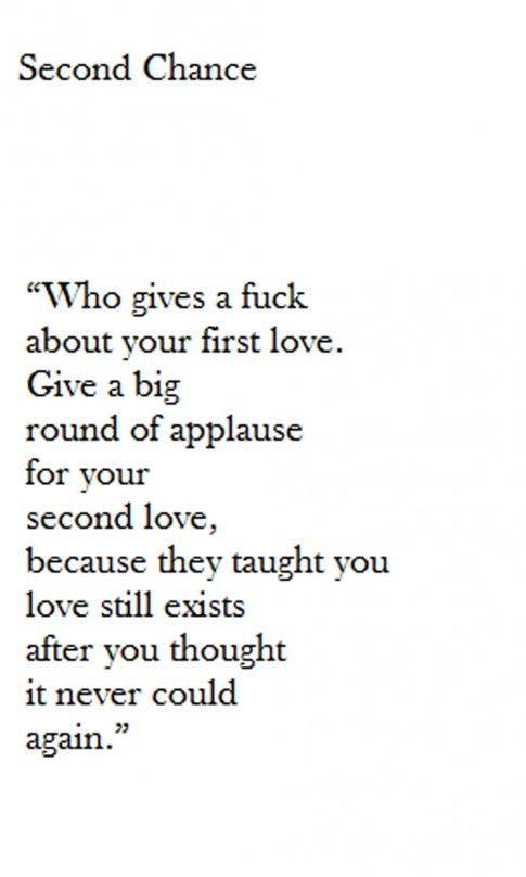 Bullshit - Thank yourself for realizing that love always exists and that just because you've been hurt in the past you should not be scared to fall in love again.