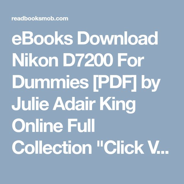 Best 25 king online ideas on pinterest design games online ebooks download nikon d7200 for dummies pdf by julie adair king online full collection fandeluxe Image collections