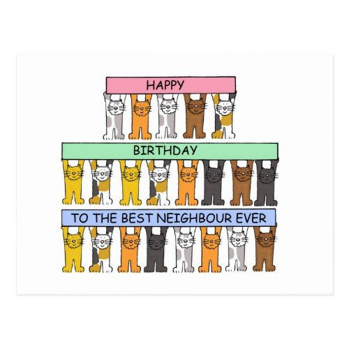 Happy Birthday to the best neighbour ever. Postcard