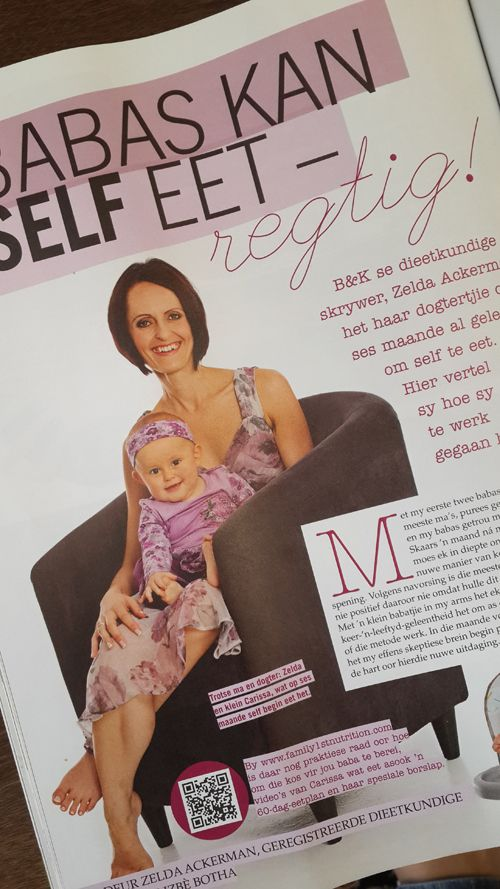 Check out this article in the June 2014 issue of Baba & Kleuter magazine about how Zelda's girl, Carissa learned to eat with baby led weaning.