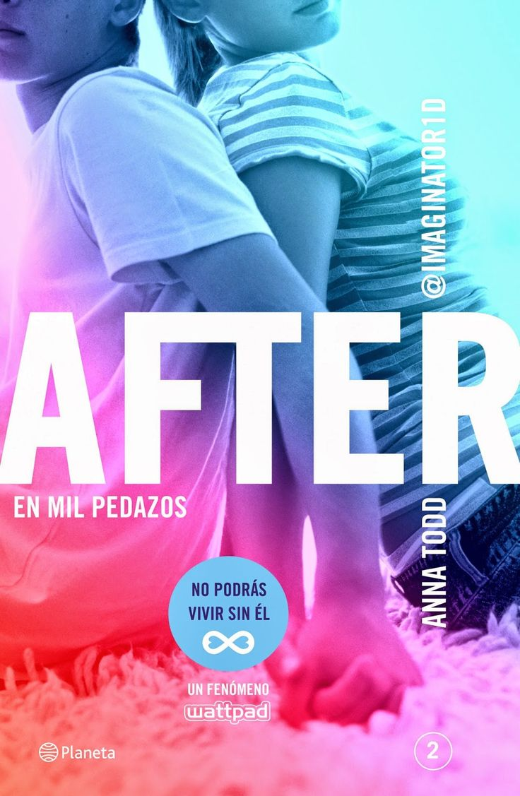 Amante de los Libros: After: En Mil Pedazos - After #2 - Anna Todd