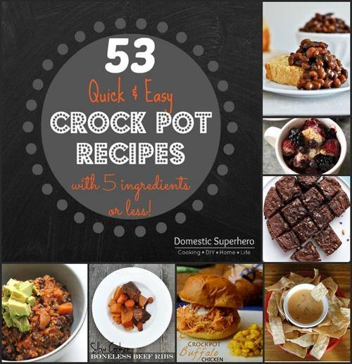 53 Quick and Easy Crock Pot Recipes