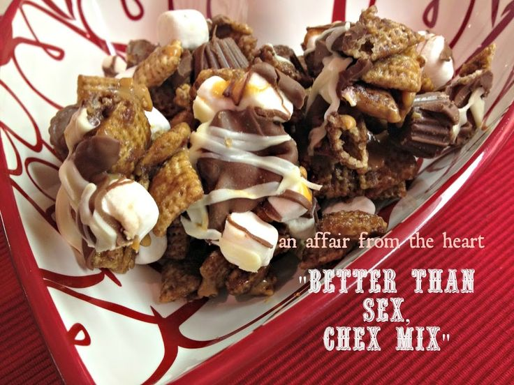 BETTER than SEX CHEX Mix | Recipe | The o'jays, Heart and Chex mix