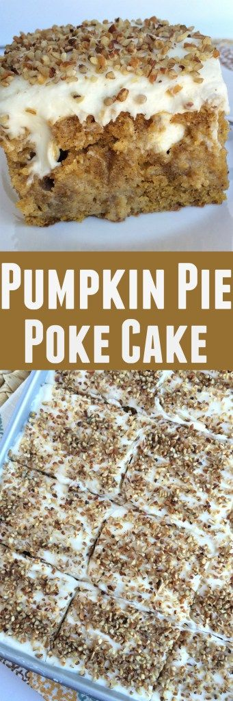 Pumpkin Pie Poke Cake - Together as Family  #delightfulmoments #collectivebias #ad