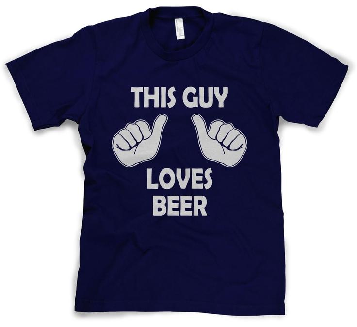 This Guy Loves Beer