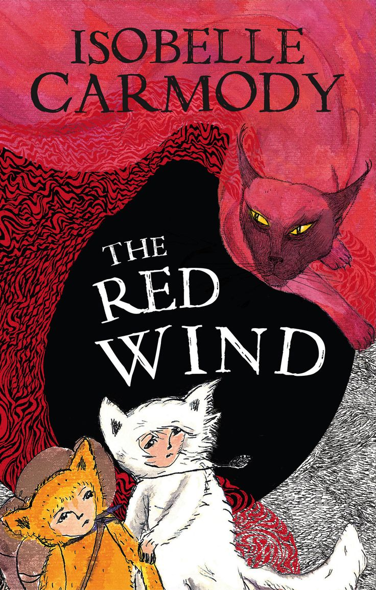 The Red Wind by Isobelle Carmody CBCA Shortlist 2011 Young Readers.  FREE Unit of Work for Ages 8-12