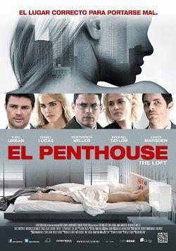 """Ver película El Penthouse online latino 2015 gratis VK completa HD sin cortes descargar mega audio español latino online. Género: Thriller, Suspenso Sinopsis: """"El Penthouse online latino 2015"""". """"The Loft"""". Cinco hombres tienen un apartamento que sólo ellos conocen. Podemos dec"""