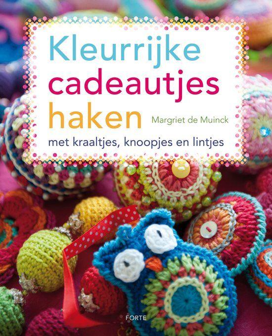 Bolcom Kleurrijke Cadeautjes Haken Margriet De Muinck