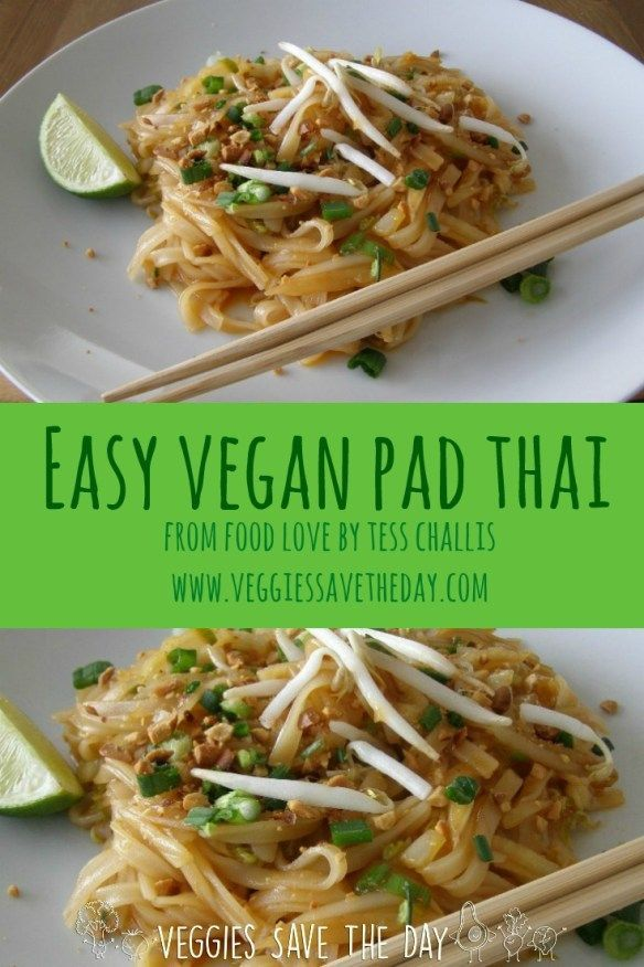I love this Easy Vegan Pad Thai from the book Food Love by Tess Challis! It really is easy, and it's gluten free. Learn more by visiting http://www.veggiessavetheday.com, or pin and save for later!