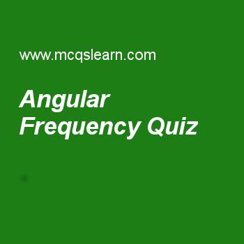 Angular Frequency Quiz