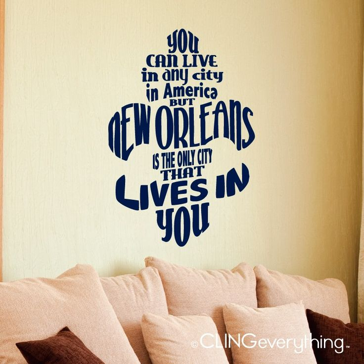 CLING | New Orleans Lives In You Decal | Wall Art, Vinyl Fleur De Lis Part 33