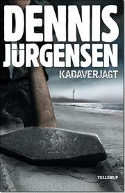 Kadaverjagt af Dennis Jürgensen, ISBN 9788758809007