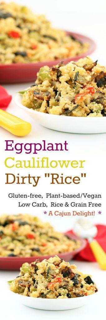 "| Recipe: Eggplant Cauliflower Dirty ""Rice"" (Gluten-Free, Vegan ..."