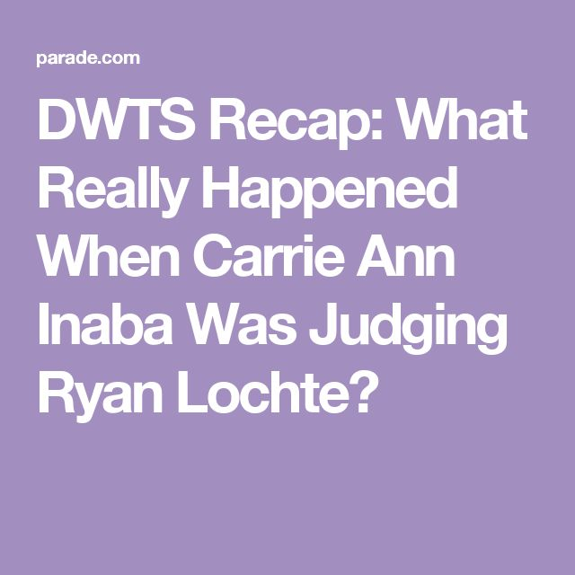 DWTS Recap: What Really Happened When Carrie Ann Inaba Was Judging Ryan Lochte?