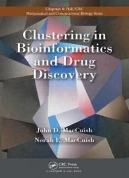 Clustering In Bioinformatics And Drug Discovery (chapman & Hall/crc Mathematical & Computational Biology) free ebook