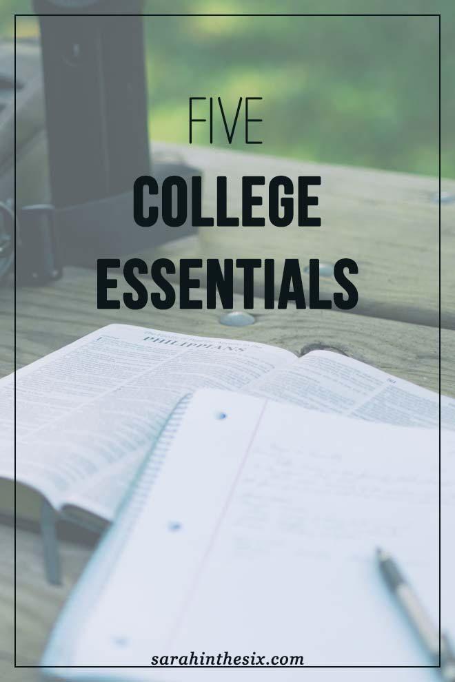 5 college essentials